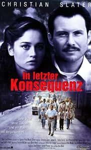 In letzter Konsequenz [VHS]