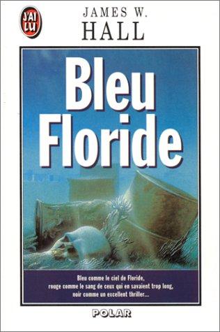 Bleu Floride par James W. (Wilson) Hall