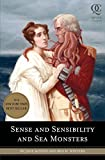 Sense and Sensibility and Sea Monsters (Quirk Classics, Band 1)