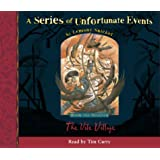 Book the Seventh – The Vile Village (A Series of Unfortunate Events, Book 7)