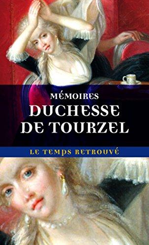 Mémoires de Madame la duchesse de Tourzel, gouvernante des enfants de France de 1789 à 1795