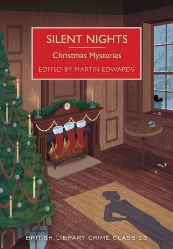 Silent Nights: Christmas Mysteries (British Library Crime Classics) by Martin Edwards (2015-10-01)