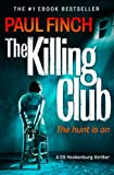 The Killing Club by Paul Finch