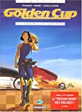 Golden Cup, Tome 2 : 500 Mille chevaux