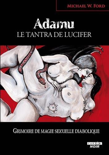 ADAMU Le tantra de Lucifer