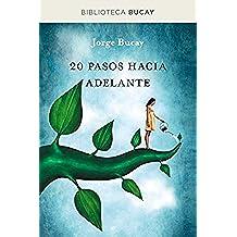 20 pasos hacia adelante (BIBLIOTECA BUCAY)