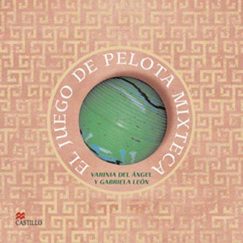 El Juego De Pelota Mixteca / The Game of Mixteca Ball (La Otra Escalera / the Other Stair)