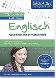 XXL-Lernbuch Englisch 9./10. Klasse: Gute Noten mit der Schülerhilfe -
