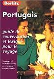 PORTUGAIS. Guide de conversation et lexique pour le voyage