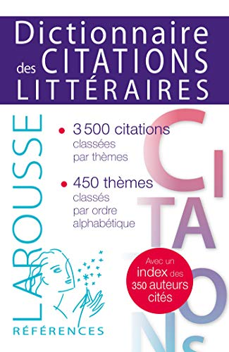 DICTIONNAIRE DES CITATIONS LITTERAIRES