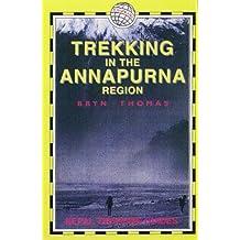 Trekking in the Annapurna Region (Nepal Trekking Guide S.)