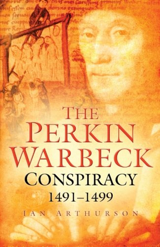 the-perkin-warbeck-conspiracy-1491-99