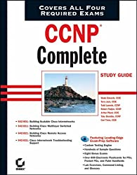 CCNP Complete Study Guide: CCNP Complete Study Guide (642-801 Exams 642-801, 642-811, 642-821, 642-831