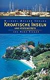 Kroatische Inseln und Küstenstädte - Lore Marr-Bieger