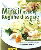 Mincir avec le régime dissocié - Nouvelles recettes