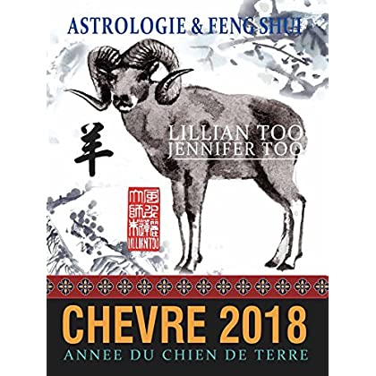 Chèvre 2018: Astrologie & Feng Shui