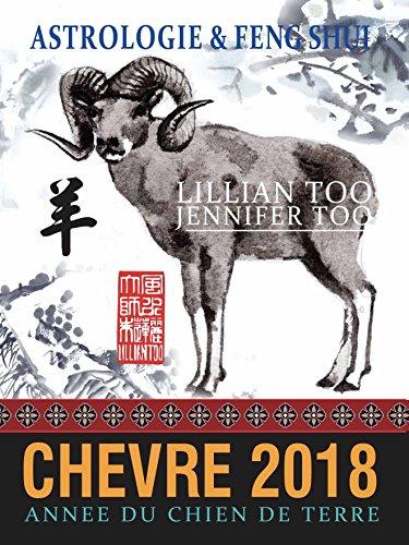 Chèvre 2018: Astrologie & Feng Shui par Lillian Too