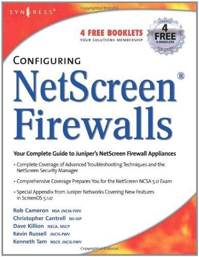 Configuring NetScreen Firewalls by Rob Cameron (2005-02-09)