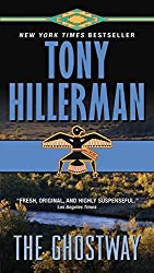 The Ghostway by Tony Hillerman (2010-05-03)