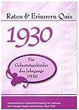 Raten und Erinnern Quiz 1930 - Für Geburtstagskinder des Jahrgangs 1930: Unterhaltsames Gedächtnistraining für Senioren - Karl Mangei