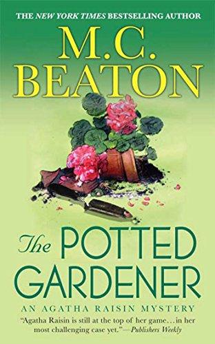 The Potted Gardener: An Agatha Raisin Mystery (Agatha Raisin Mysteries Book 3) (English Edition)