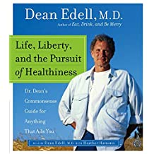 Life, Liberty, and the Pursuit of Healthiness CD: Life, Liberty, and the Pursuit of Healthiness CD