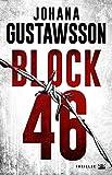 Block 46 : Une enquête d'Emily Roy et Alexis Castells