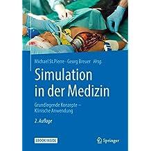 Simulation in der Medizin: Grundlegende Konzepte - Klinische Anwendung