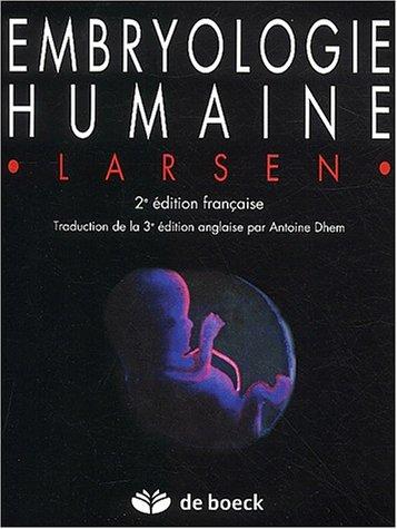 Embryologie humaine. 2ème édition