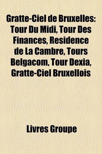 gratte-ciel-de-bruxelles-tour-du-midi-tour-des-finances-rsidence-de-la-cambre-tours-belgacom-tour-de