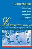 Scarica Libro La Borsa rossa 1942 1945 La guerra la morte l amore gli intrecci della vita attraverso lo sguardo di un adolescente (PDF,EPUB,MOBI) Online Italiano Gratis