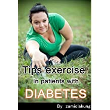Tips exercise in patients with diabetes (English Edition)