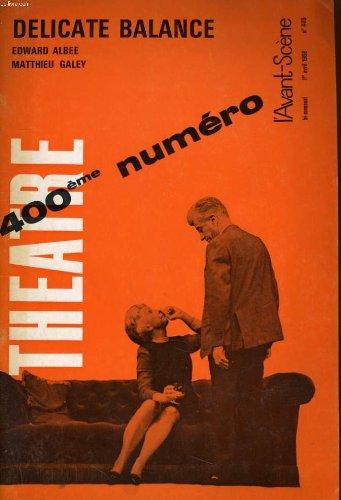 L'avant-scene : Theatre n° 400 Délicate balance