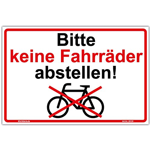 """Schild\""""Bitte keine Fahrräder abstellen\"""" Hinweisschild 210x140 mm stabile Aluminiumverbundplatte 3mm stark"""