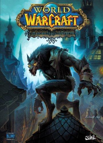 World of Warcraft T13 La maldiction des Worgens