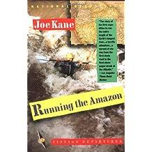 Running the Amazon (Vintage Departures)