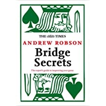 The Times: Bridge Secrets by Andrew Robson (15-Sep-2011) Paperback