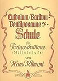 Anfängerschule für Eufonium (Bariton) oder Ventilposaune von Hans Kliment