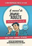 Le Manuel du Jeune Adulte Responsable: Edition 2018/2019