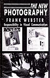 New Photography: Responsibility in Visual Communication (Platform Books)