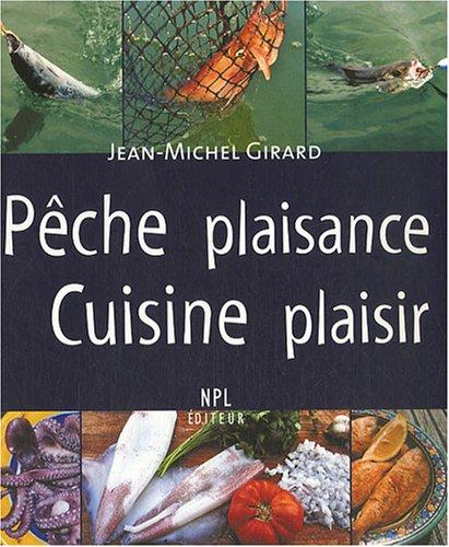 Pêche plaisance, Cuisine plaisir