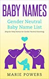 Baby Names: Gender Neutral Baby Name List: Popular Baby Names for Gender Neutral Parenting (Gender Neutral Names, Gender Neutral Baby Names, Baby Names List, Gender Neutral Parenting)