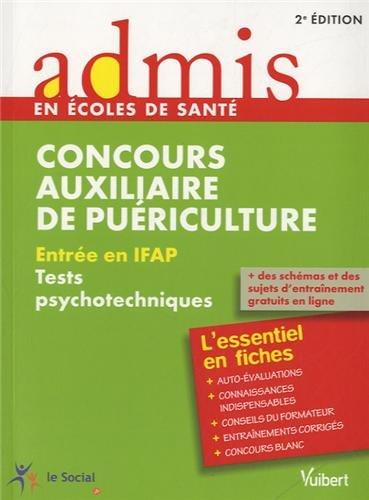 Concours auxiliaire de puriculture - Entre en IFAP : Tests psychotechniques