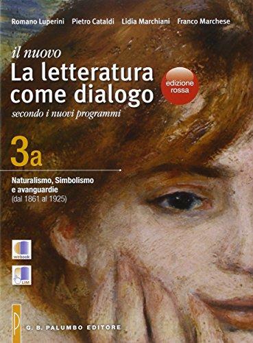 Il nuovo. La letteratura come dialogo. Ediz. rossa. Per le Scuole superiori. Con e-book. Con espansione online: 3