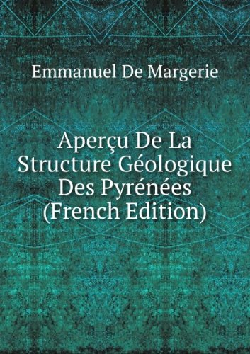 aperu-de-la-structure-gologique-des-pyrnes-french-edition