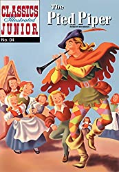 The Pied Piper (Classics Illustrated Junior) by Robert Browning (2008-12-25)