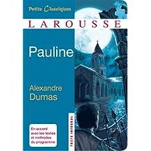 Pauline (Petits Classiques Larousse t. 191)
