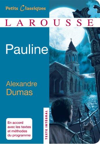 Pauline (Petits Classiques Larousse t. 191) par Alexandre Dumas