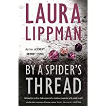 By A Spider's Thread by Laura Lippman (2004-09-02)