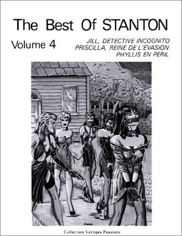 The best of Stanton, tome 4 : Jill, détective incognito - Priscilla, reine de l'évasion - Phyllis en péril, édition bilingue par Eric Stanton